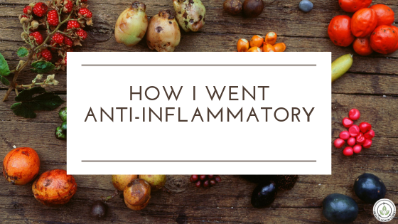 How I Went Anti-Inflammatory